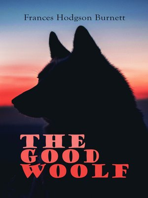 cover image of The Good Wolf