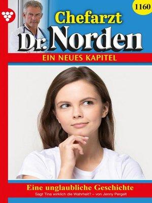 cover image of Chefarzt Dr. Norden 1160 – Arztroman