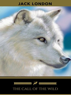 cover image of The Call of the Wild (Golden Deer Classics)