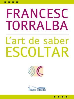 cover image of L'art de saber escoltar