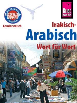 cover image of Reise Know-How Sprachführer Irakisch-Arabisch--Wort für Wort