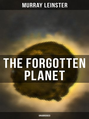 cover image of THE FORGOTTEN PLANET (Unabridged)