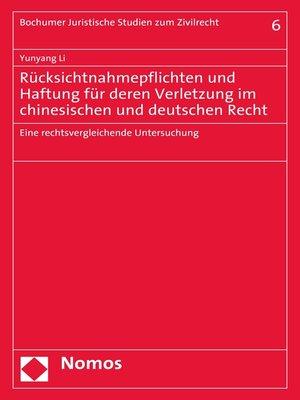 cover image of Rücksichtnahmepflichten und Haftung für deren Verletzung im chinesischen und deutschen Recht