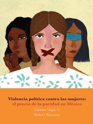 cover image of Violencia política contra las mujeres
