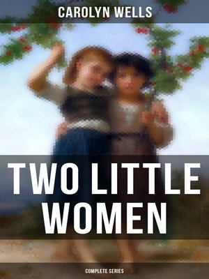 cover image of Two Little Women (Complete Series)