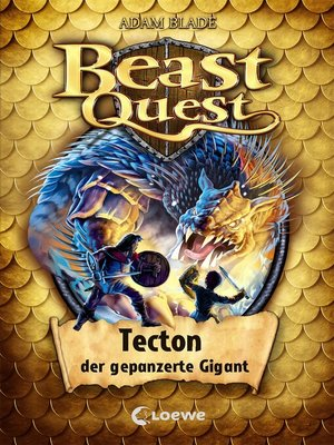 cover image of Beast Quest (Band 59)--Tecton, der gepanzerte Gigant