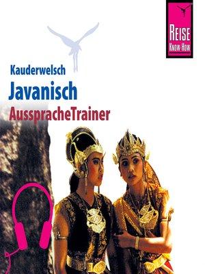 cover image of Reise Know-How Kauderwelsch AusspracheTrainer Javanisch