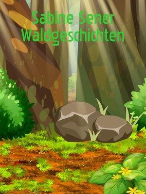 cover image of Fantastische Waldgeschichten