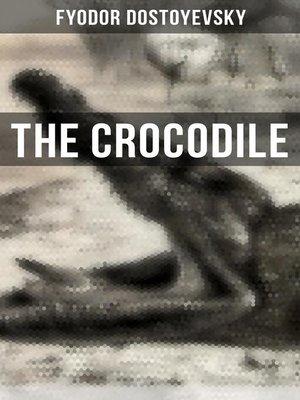 cover image of The Crocodile (Modern Classics Series)