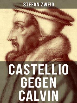 cover image of Castellio gegen Calvin