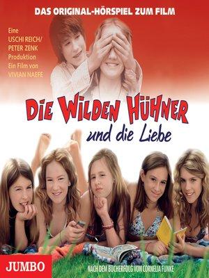 cover image of Die wilden Hühner und die Liebe