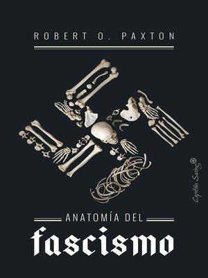 cover image of Anatomía del fascismo