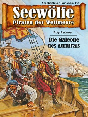 cover image of Seewölfe--Piraten der Weltmeere 139