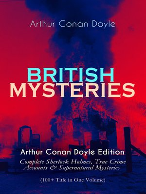 cover image of BRITISH MYSTERIES--Arthur Conan Doyle Edition