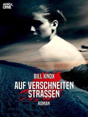 cover image of AUF VERSCHNEITEN STRASSEN