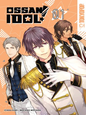 cover image of Ossan Idol! Volume 1