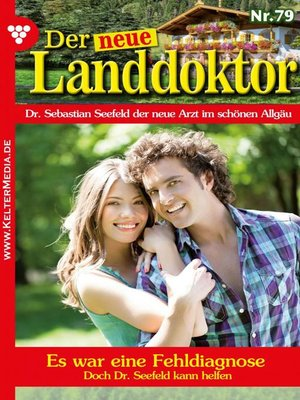 cover image of Der neue Landdoktor 79 – Arztroman