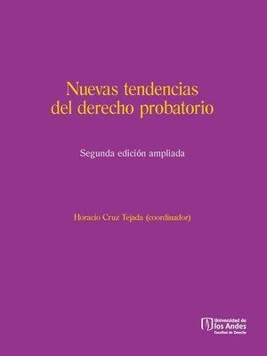 cover image of Nuevas tendencias del derecho probatorio