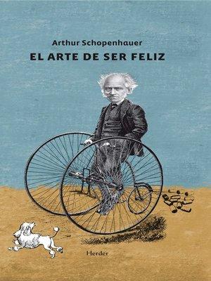 cover image of El arte de ser feliz