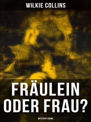 cover image of Fräulein oder Frau? (Mystery-Krimi)