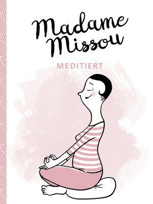cover image of Madame Missou meditiert