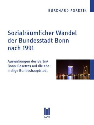 cover image of Sozialräumlicher Wandel der Bundesstadt Bonn nach 1991