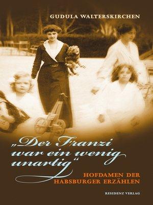 """cover image of """"Der Franzi war ein wenig unartig"""""""