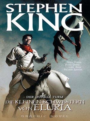 cover image of Stephen Kings Der dunkle Turm, Band 7--Die kleinen Schwestern von Eluria