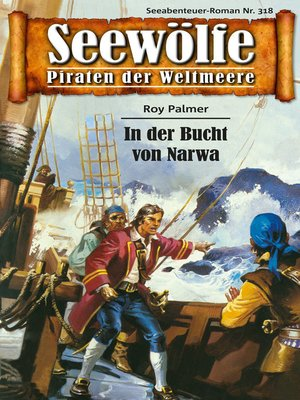 cover image of Seewölfe--Piraten der Weltmeere 318
