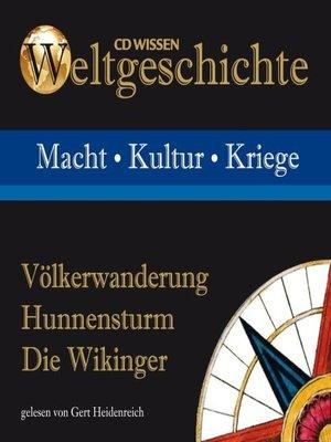cover image of Völkerwanderung--Hunnensturm--Die Wikinger