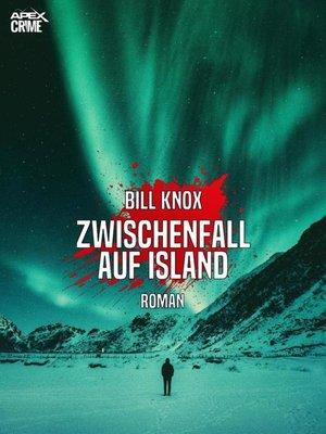 cover image of ZWISCHENFALL AUF ISLAND