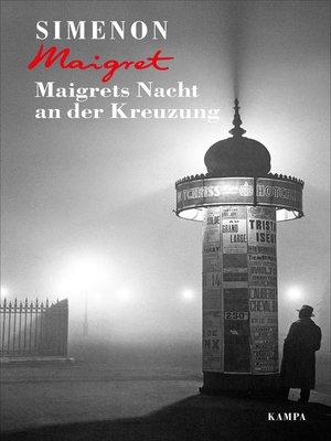 cover image of Maigrets Nacht an der Kreuzung