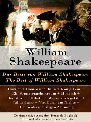 cover image of Das Beste von William Shakespeare / the Best of William Shakespeare--Zweisprachige Ausgabe (Deutsch-Englisch) / Bilingual edition (German-English)