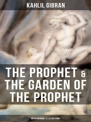 cover image of THE PROPHET & THE GARDEN OF THE PROPHET (With Original Illustrations)