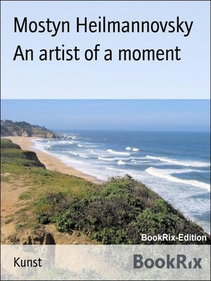 cover image of An artist of a moment