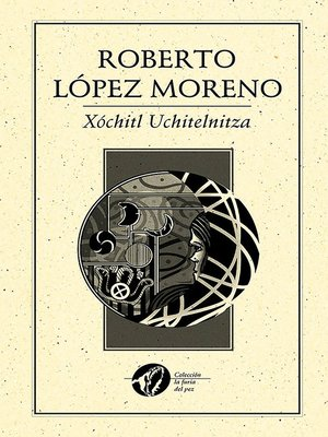 cover image of Xochitl Uchitelnitza
