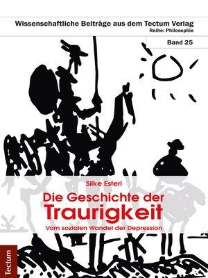 cover image of Die Geschichte der Traurigkeit