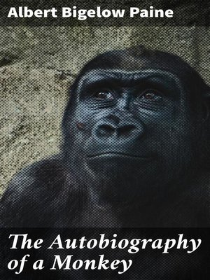 cover image of The Autobiography of a Monkey