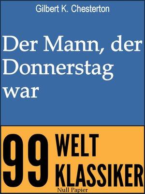 cover image of Der Mann, der Donnerstag war