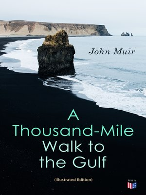cover image of A Thousand-Mile Walk to the Gulf (Illustrated Edition)