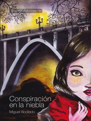 cover image of Conspiración en la niebla