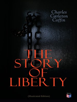 cover image of The Story of Liberty (Illustrated Edition)