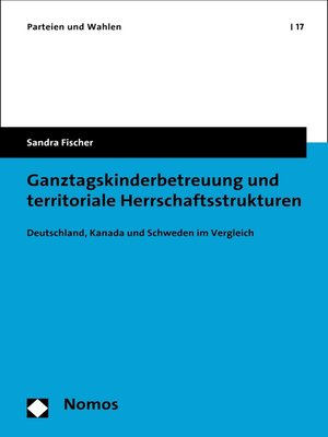 cover image of Ganztagskinderbetreuung und territoriale Herrschaftsstrukturen