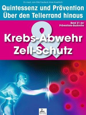 cover image of Krebs-Abwehr & Zell-Schutz