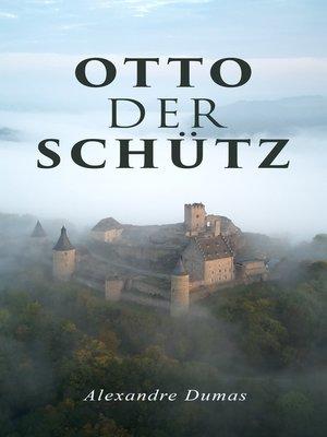 cover image of Otto der Schütz