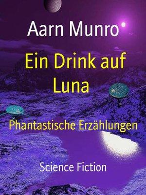 cover image of Ein Drink auf Luna