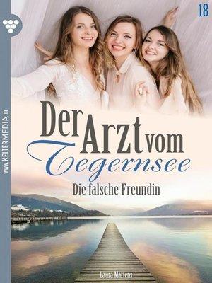 cover image of Der Arzt vom Tegernsee 18 – Arztroman