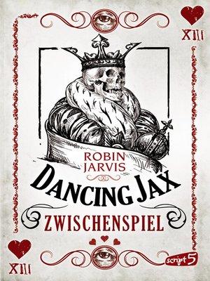 cover image of Dancing Jax--Zwischenspiel
