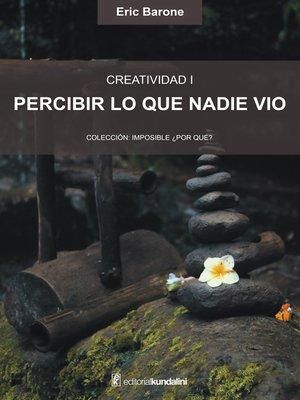cover image of Percibir lo que nadie vio