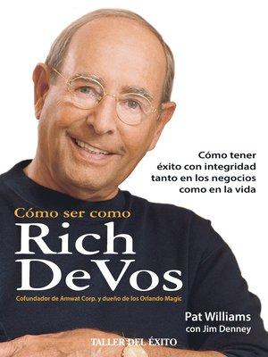 cover image of Cómo ser como Rich DeVos